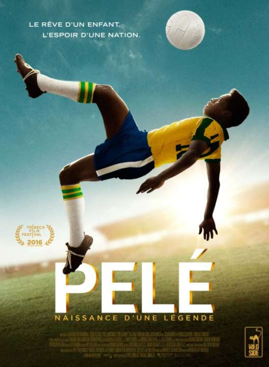 Pelé le film luxetentations.fr